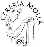 CERERÍA MOLLÁ SINCE 1899