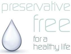PRESERVATIVE FREE FOR A HEALTHY LIFE