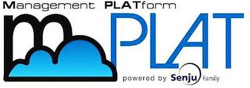 MANAGEMENT PLATFORM M PLAT POWERED BY SENJU FAMILY