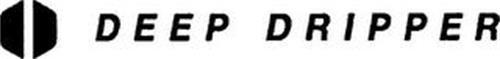 DEEP DRIPPER