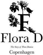 F FLORA D THE STORY OF FLORA DANICA COPENHAGEN
