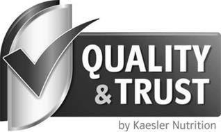 QUALITY & TRUST BY KAESLER NUTRITION