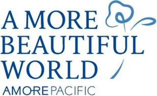 A MORE BEAUTIFUL WORLD AMOREPACIFIC