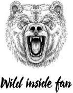 WILD INSIDE FAN