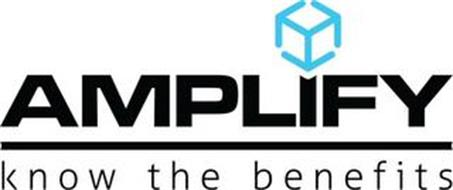 AMPLIFY KNOW THE BENEFITS