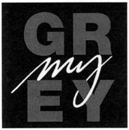 MY GREY