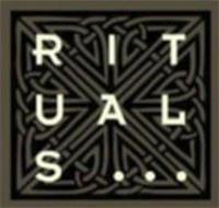RITUALS . . .