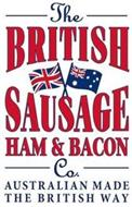 THE BRITISH SAUSAGE HAM & BACON CO. AUSTRALIAN MADE THE BRITISH WAY