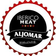IBERICO MEAT ALJOMAR THE LABOUR OF ONE FAMILY