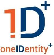 1D+ ONEIDENTITY+