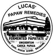 LUCAS' PAPAW REMEDIES A FERMENTED PAPAYATE UNGUENTUM CARICA PAPAIA BEAUDESERT ROAD, ACACIA RIDGE, BRISBANE, QLD.