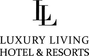 LL LUXURY LIVING HOTEL & RESORTS