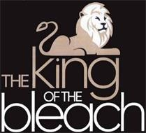 THE KING OF THE BLEACH