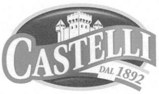 CASTELLI DAL 1892
