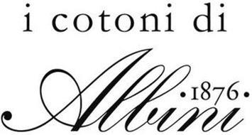I COTONI DI ALBINI 1876
