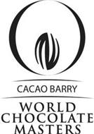 CACAO BARRY WORLD CHOCOLATE MASTERS
