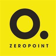 O. ZERO POINT