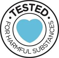 ·TESTED· FOR HARMFUL SUBSTANCES
