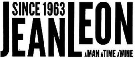 SINCE 1963 JEAN LEON A MAN A TIME A WINE