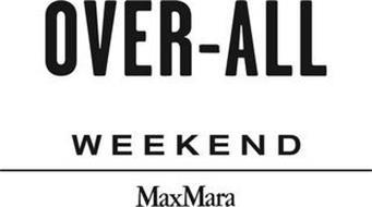OVER-ALL WEEKEND MAXMARA