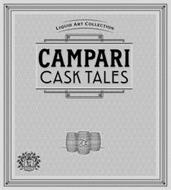 CAMPARI CASK TALES LIQUID ART COLLECTION