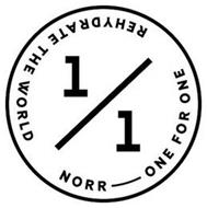 1/1 NORR ONE FOR ONE REHYDRATE THE WORLD