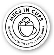 MEC3 IN CUPS ITALIAN SPECIALITIES FOR COFFEE SHOPS