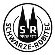 S R PERFECT SCHWARZE-ROBITEC