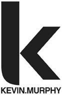 K KEVIN. MURPHY
