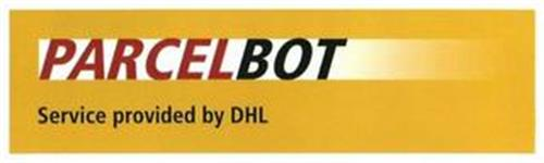 PARCELBOT SERVICE PROVIDED BY DHL