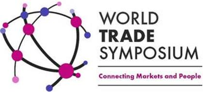 WORLD TRADE SYMPOSIUM CONNECTING MARKETS AND PEOPLE