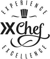 X CHEF EXPERIENCE EXCELLENCE