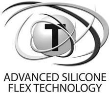 T ADVANCED SILICONE FLEX TECHNOLOGY