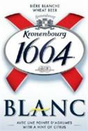 BIÈRE BLANCHE WHEAT BEER KRONENBOURG KRONENBOURG 1664 BLANC AVEC UNE POINTE D'AGRUMES WITH A HINT OF CITRUS