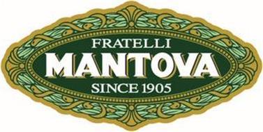 FRATELLI MANTOVA SINCE 1905