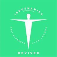 ISODYNAMICS REVIVER CORPORATION FEEL STRONGER LIVE LONGER