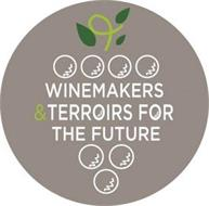 WINEMAKERS & TERROIRS FOR THE FUTURE