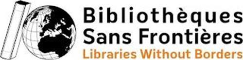 BIBLIOTHÈQUES SANS FRONTIÈRES LIBRARIES WITHOUT BORDERS