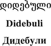 DIDEBULI