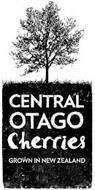 CENTRAL OTAGO CHERRIES GROWN IN NEW ZEALAND