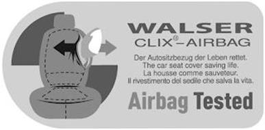 WALSER CLIX-AIRBAG AIRBAG TESTED DER AUTOSITZBEZUG DER LEBEN RETTET. THE CAR SEAT COVER SAVING LIFE. LA HOUSSE COMME SAUVETEUR. LL RIVESTIMENTO DEL SEDILE CHE SALVA LA VITA.