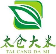TAI CANG DA MI