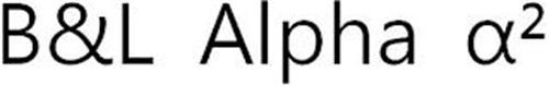 B&L ALPHA ?2
