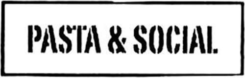 PASTA & SOCIAL