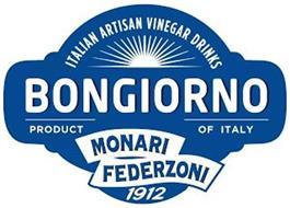 ITALIAN ARTISAN VINEGAR DRINKS BONGIORNO PRODUCT OF ITALY MONARI FEDERZONI 1912