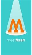 M MEETFLASH