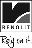 RENOLIT RELY ON IT.