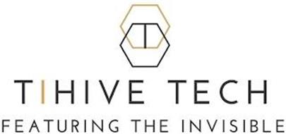 TIHIVE TECH FEATURING THE INVISIBLE