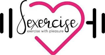 SEXERCISE EXERCISE WITH PLEASURE