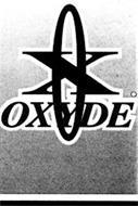 X OXYDE